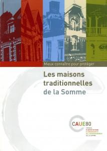 CAUE80 2009 Les maisons traditionnelles de la Somme